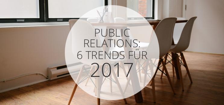 Public Relations: Sechs Trends für 2017